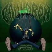 Cauldron - Into the Cauldron - 12-inch LP